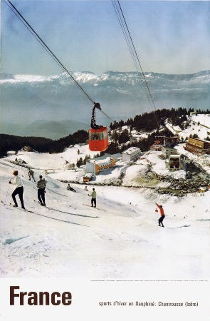 FRANCE - SPORTS D'HIVER EN DAUPHINE - CHAMROUSSE ET SON TELEPHERIQUE - affiche originale (1962)