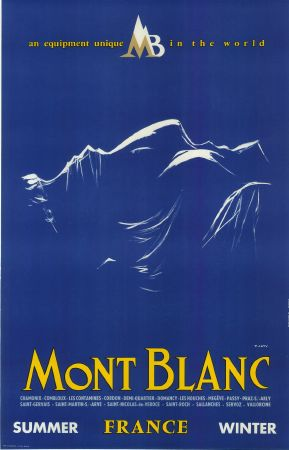 MONT BLANC FRANCE SUMMER WINTER - AN EQUIPMENT UNIQUE IN THE WORLD - affiche par Y. Laty (ca 1960)