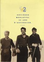 1962-2002 - ORCIERES-MERLETTE : 40 ANS D'ASCENSION - livre collectif