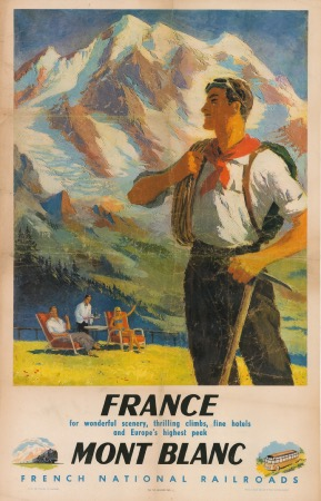 FRANCE MONT BLANC - FRENCH NATIONAL RAILROADS - affiche originale (1948)