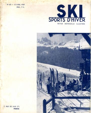 SKI SPORTS D'HIVER n° 63, avr. 1939 - MORIOND, PUYMORENS - revue ancienne