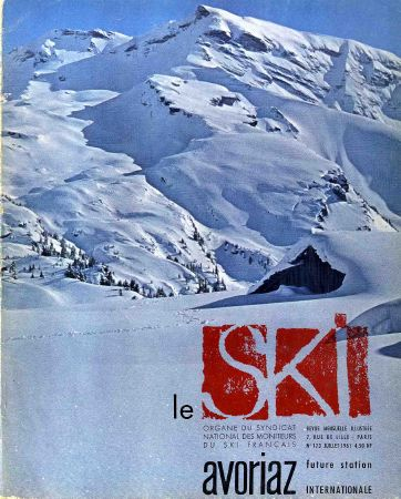 LE SKI n° 173, juil. 1961 - AVORIAZ FUTURE STATION INTERNATIONALE
