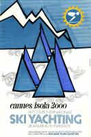 CANNES/ISOLA 2000 - XXIè COUPE INTERNATIONALE SKI YACHTING 1973 - affiche originale
