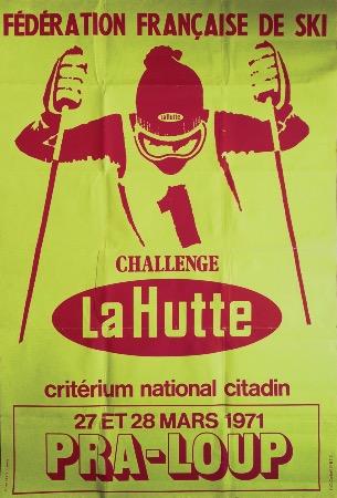 challenge la hutte pra loup 1971 f d ration fran aise de ski affiche originale. Black Bedroom Furniture Sets. Home Design Ideas