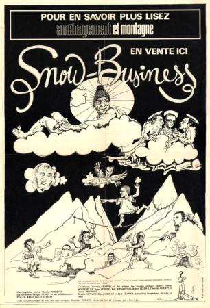 SNOW BUSINESS - AMENAGEMENT ET MONTAGNE - affiche originale par Casa (ca 1979)