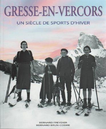 Skivintage livres histoire du ski et des stations de - Office du tourisme gresse en vercors ...