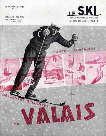 LE SKI n° 118, nov. 1952 - MONTEES AGREABLES & DESCENTES GRISANTES EN VALAIS - revue ancienne