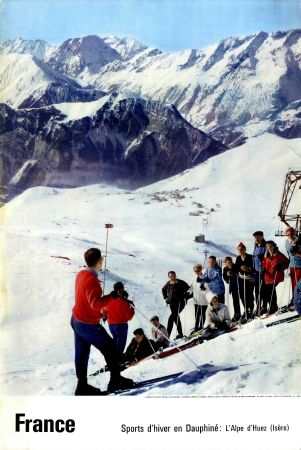 L'ALPE D'HUEZ (ISERE) - FRANCE SPORTS D'HIVER EN DAUPHINE - affiche originale, photo de Daval - 1962